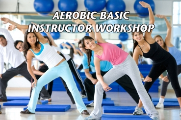 AEROBIC BASIC WORKSHOP